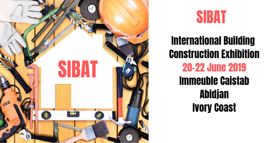SIBAT International Building&Construction Exhibition Abidjan